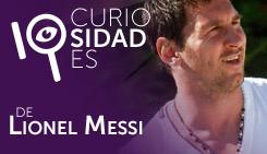 10 curiosidades de: Lionel Messi
