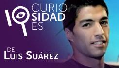 10 curiosidades de: Luis Suárez
