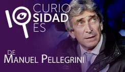 10 curiosidades de Manuel Pellegrini