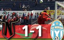 Neza 1-1 Mérida