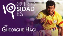 10 Curiosidades de: Gheorghe Hagi